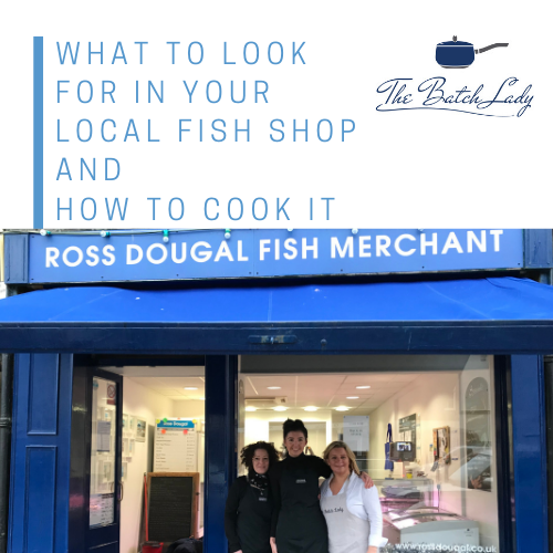 What to ask for in your Fishmongers and How to cook it!