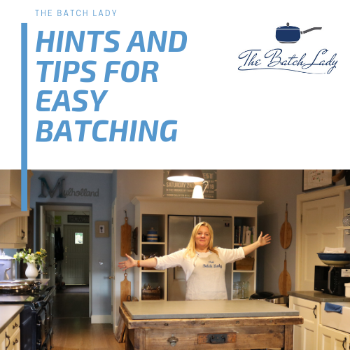 Hints and tips for easy batching