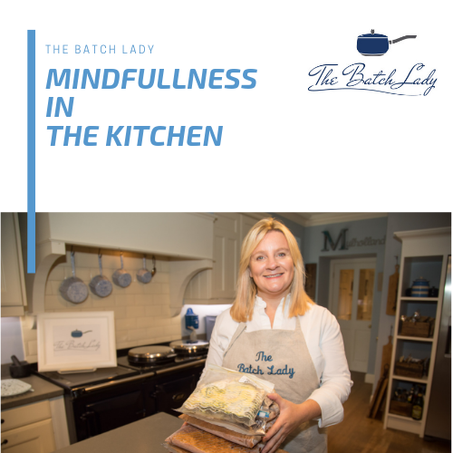 Mindfulness in the Kitchen