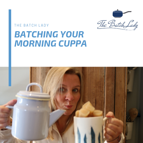 Batching your morning Cuppa